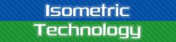 Isometric Technology