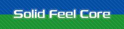 Solid Feel Core